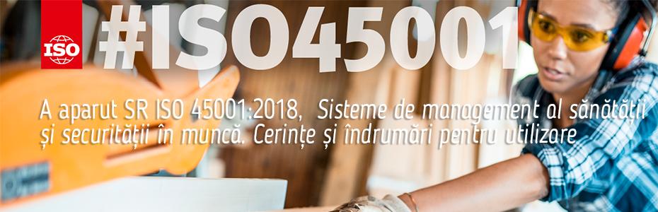 A apărut ISO 45001