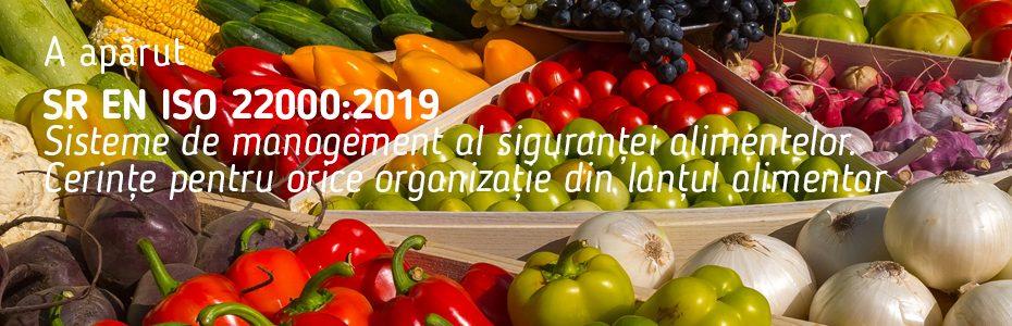 A apărut SR EN ISO 22000:2019
